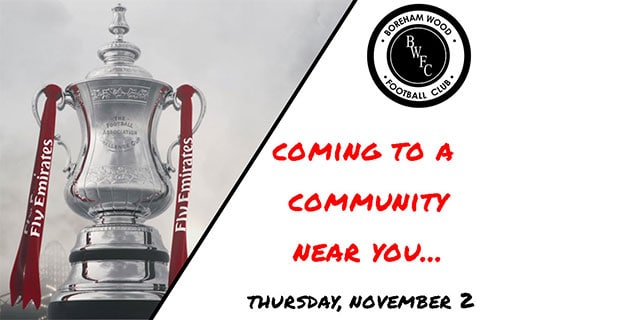 THE FA CUP IS COMING TO TOWN