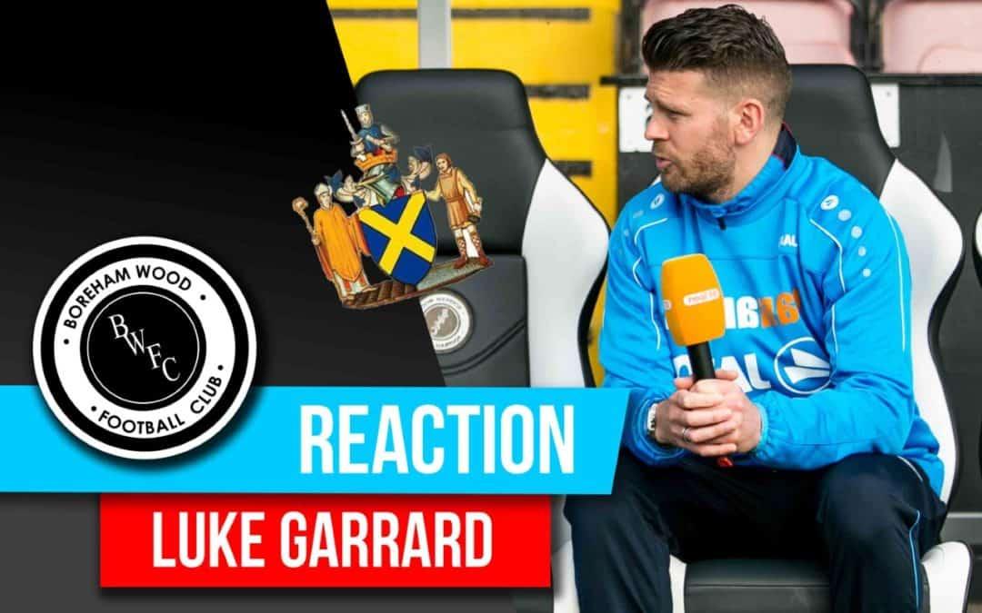 LUKE GARRARD REACTION – ST ALBANS CITY