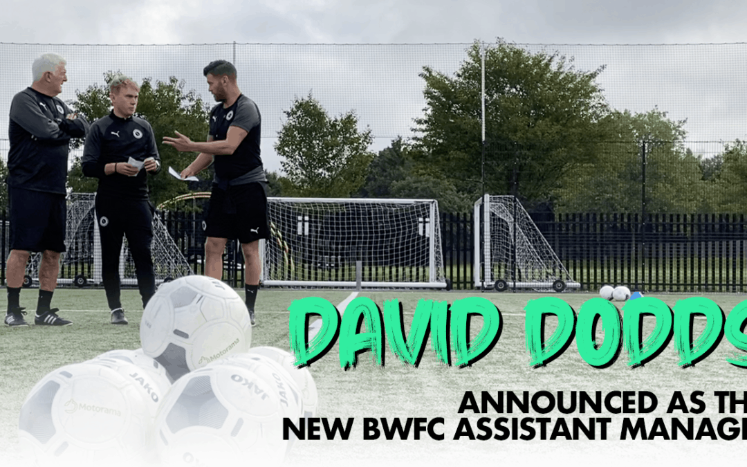 WOOD ANNOUNCE DAVID DODDS AS NEW ASSISTANT MANAGER