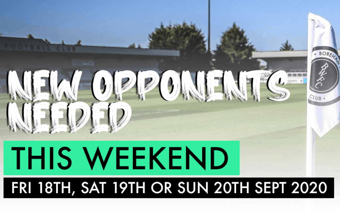 NEW OPPONENTS NEEDED THIS WEEKEND