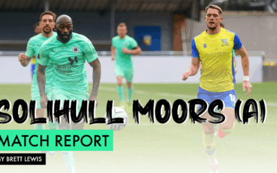 MATCH REPORT – SOLIHULL MOORS (A)