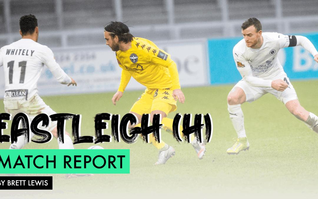 MATCH REPORT – EASTLEIGH (H)