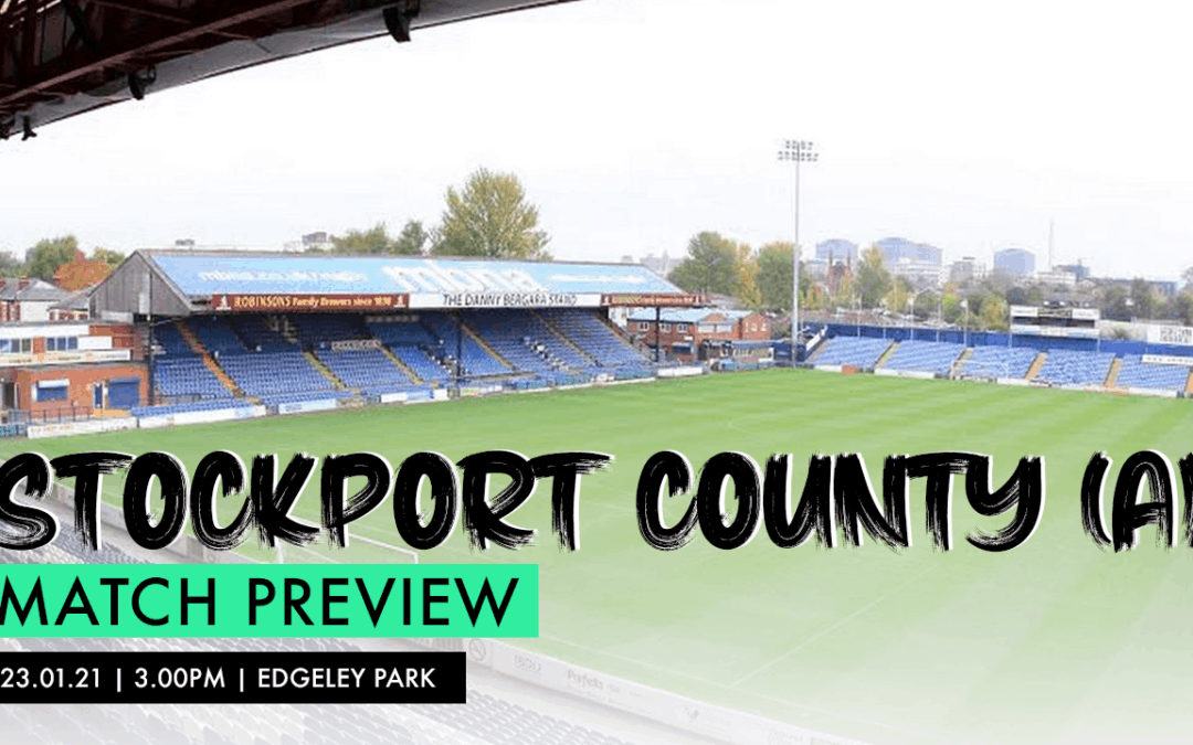 MATCH PREVIEW – STOCKPORT COUNTY (A)