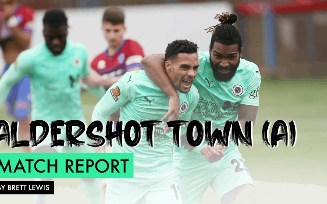MATCH REPORT – ALDERSHOT TOWN (A)