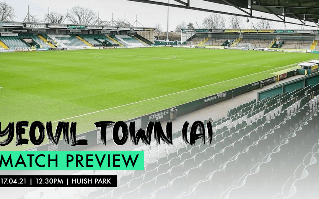 MATCH PREVIEW – YEOVIL TOWN (A)