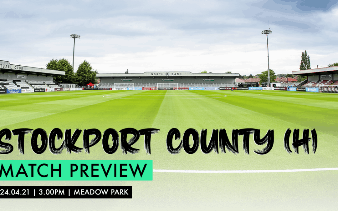 MATCH PREVIEW – STOCKPORT COUNTY (H)