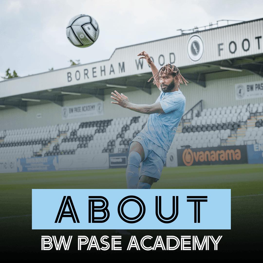 https://www.borehamwoodfootballclub.co.uk/wp-content/uploads/2021/07/AboutBWPASEAcademy_Thumbnail.png