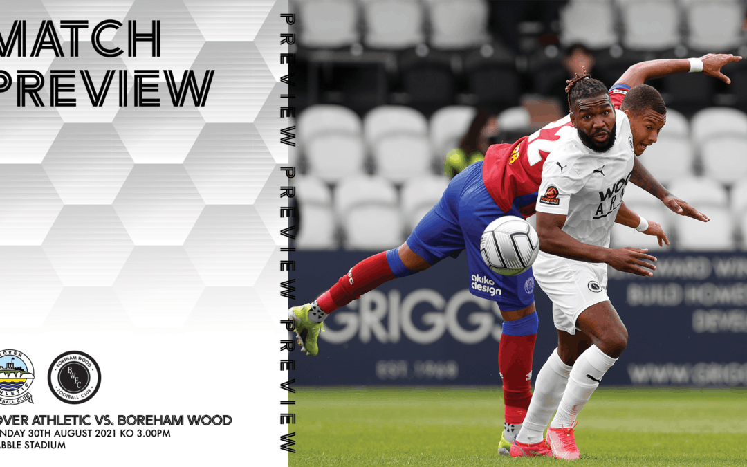 MATCH PREVIEW – DOVER ATHLETIC (A)